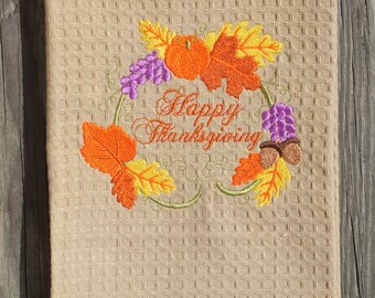 Thanksgiving Kitchen Towel -  Embroidered Happy Thanksgiving waffle weave towel - thanksgiving tea towel thankgiving hostess gift