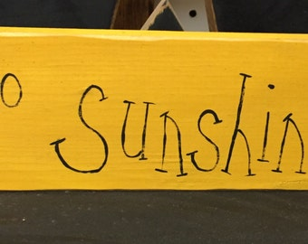 Hello sunshine hand painted sign