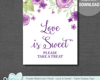 Love Is Sweet Please Take A Treat Sign, Printable, Instant Download, Purple Watercolor Floral, Baby Shower Decor, Bridal Shower Decor, 007A