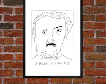 Badly Drawn Edgar Allen Poe - Literary Poster - *** BUY 4, GET A 5th FREE***