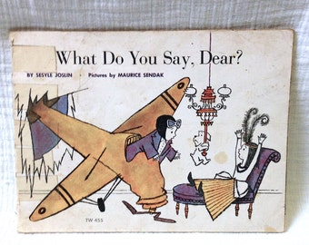 "1974 ""What Do you Say, Dear"" By Ssyle Joslin & Maurice Sendak Paperback Book"