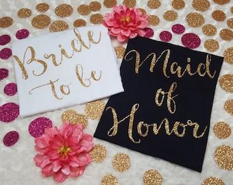 BRIDE to be and MAID of HONOR shirts, bride shirt, moh shirt, custom bridal shirts, wedding day shirts, bridal shower shirts,
