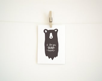 Hand Lettered Illustrated Digital Download Print - I love you Beary Much