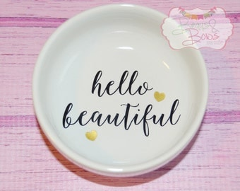 Hello Beautiful Ring Holder Ceramic Bowl Heart - Made to Order