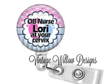 Personalized OB Nurse At Your Cervix Retractable ID Badge Reel