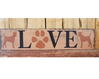 """LOVE Dog Lover sign, 4"""" x 18"""" sign, Hand Painted Sign, Dogs are Love, L- O- V- E sign, I love my dog sign, My Dog, My dog is love"""