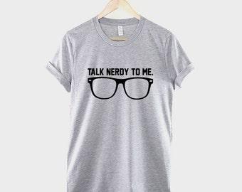 Talk Nerdy To Me Geek T-Shirt - Nerd Glasses Shirt Geeky Tshirt Student College T Shirt