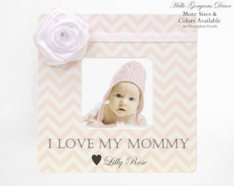 Mom Picture Frame Gift Personalized Mother Baby Shower Birthday from Kids New Expecting I LOVE MY MOMMY Push Present Custom Girl Photo Frame