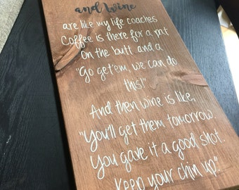 Coffee and Wine - Wooden Sign - Home Decor - Rustic Sign