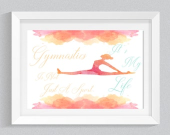 Watercolour Gymnastics Print - Gymnastics Is Not Just A Sport It's My Life Quote Wall Art - Gymnast Gift- Gymnastics Printed & Unframed