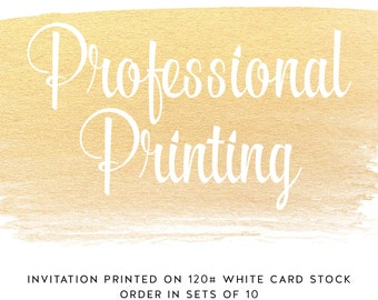 5x7 - Professional Printing Services - Double Sided - ChiccDesigns Custom Invitation & Announcements - Premium Cardstock 120# White