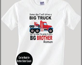Big Brother Semi Truck Shirt Big Sister Big Cousin Shirt Birth Announcement Shirt