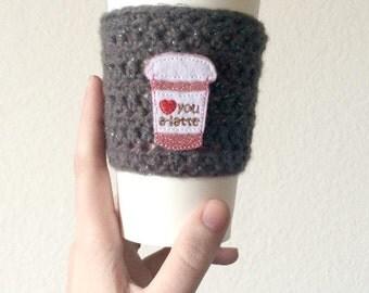 Love you A Latte Coffee Cozy, Crochet Coffee Cozy, Coffee Coozy, Coffee Cozie, Coffee Cozy Crochet, Crochet Coffee Sleeve, Mug Cozy