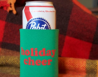 Holiday Cheer- screen-printed can cooler