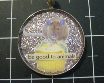 "Cupcake Rat Pendant, ""Be Good to Animals"", 50% goes to the current focus charity"