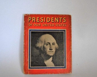 Vintage Presidents of the United States Book // Child's History Book // U.S. Presidential History // Children's Textbook // Election Year