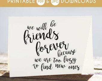 birthday card, funny birthday card, sarcastic birthday card, birthday card for friend, friend card, funny friend card