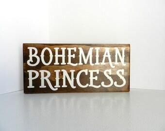 Bohemian Princess Sign / Gypsy Home Decor / Boho Nursery / Bohemian Nursery Decor /  Gypsy Nursery / New Baby Gift / Hippie Decor / Girl