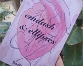 Emdash & Ellipses: A Poetry Chapbook by Tanzila Ahmed