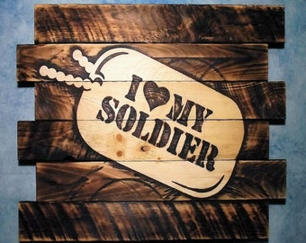 I Love my Soldier, FREE UV protector, 30X23, Burnt wall hanging, Shou Sugi Ban, Charred wood, Sports sign, Man cave,Pallet wood, Barn wood