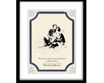 Literary Art Print, FREE SHIPPING, Wilhelm Busch, illustration art, quote art, inspirational quote, Romantic Art, black and white art