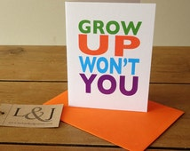Humorous card - comical card - friend card - sister card - mum - dad - happy birthday - greeting card - celebration - getting old - grow up