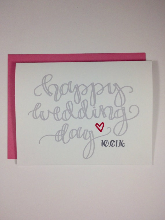 Happy Wedding Day Card Hand Lettered Custom Date