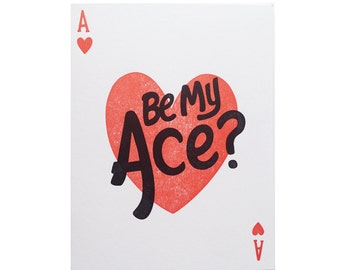 Letterpress Valentines Card, Letterpress Card, Greeting Card, Valentines, Be My Ace Greeting Card