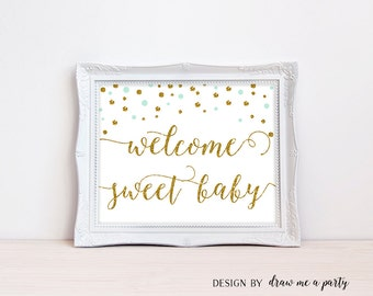 Mint and Gold Welcome Sweet Baby Sign , Mint and Gold Baby Shower Sign , Green Mint Welcome Baby Sign , Printable , DIY