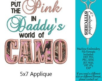 Machine Embroidery Hunting Design for a Girl 5x7 Hoop I Put the Pink in Daddy's World of Camo Applique INSTANT DOWNLOAD