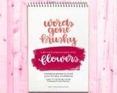 Words Gone Brushy: Flowers - Traceable Brush Letter Practice Worksheets