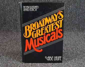 Broadway's Greatest Musicals Illustrated Revised Edition By Abe Laufe C. 1977