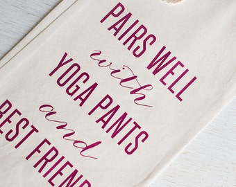 Wine Bag, BFF Gift, Yoga Pants, Yogi Present, Gift Under 15, Thank You Gift, Wine Lover, Wine and Bestie, Vino Packaging, Just Because Wine