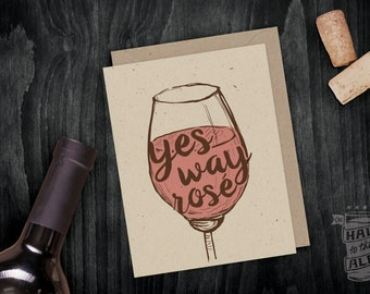 Rosé Wine Card; Friendship, Birthday, Just Because, Wine Card, Greeting Card, Wine Lover, Wine Saying, Funny Card, Girlfriends