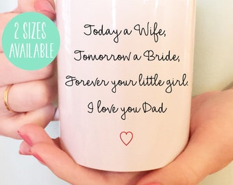 15oz. Daddy Daughter Quote, Daddy's Girl, Dad Gift, Wedding Day Gift to Dad, Wedding Day Mug, Wedding quote, Father of the Bride, Coffee Mug