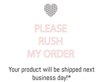 RUSH MY ORDER - read full description please