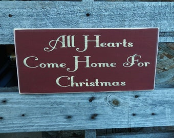 All Hearts Come Home for Christmas  Country Christmas decor wood signs wall hanging Holiday Sign
