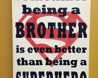 Super hero brother