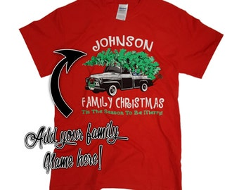 Personalized Family Christmas Shirt Was 24.95 NOW 14.97