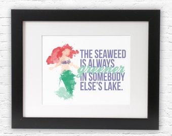 Little Mermaid - The Seaweed Is Always Greener