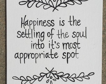 Happiness is the settling of the soul painting