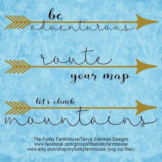 "SVG & PNG  - ""be adventurous""  ""route your map""   ""let's climb mountains"""