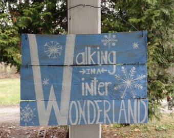 Winter Wonderland, recycled (clean) wood sign