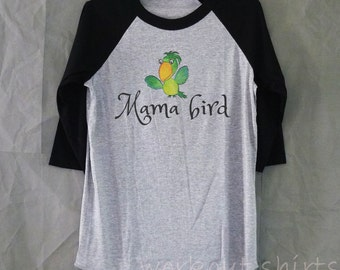 Mama bird shirt baseball tshirt /raglan shirt/ women clothes size S M L XL 2XL plus size t shirt