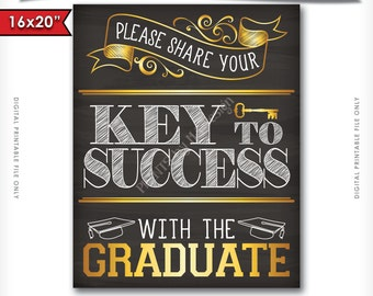"""Please share your Key to Success with the Graduate Printable Chalkboard Sign, Advice for Grad, 16x20"""" or 8x10"""" Instant Download Digital File"""