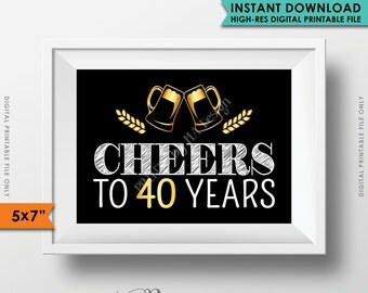 Cheers to 40 Years Birthday Party Decor, Black and Gold, Anniversary, 40th Birthday Party Decoration Instant Download Digital Printable File