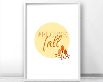 Welcome Fall Wall Art Print,  Fall Decor,  Autumn Wall Art, Home Decor Wall Print, Digital Art, Fall Print, Autumn Decor,  Autumn Art Print