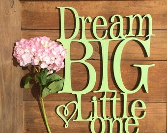 Dream Big Little One | Laser Cut Lettering | Calligraphy | Nursery Decor | Modern Calligraphy