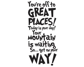 Dr Seuss - You're off to great places - Vinyl Wall Decal