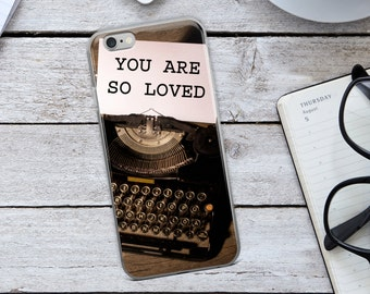 Vintage iPhone Case -  You Are so Loved - You Are So Loved iPhone Case - Typewriter iPhone Case - Typewriter Case - Vintage iPhone Case